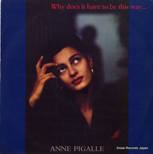 PIGALLE, ANNE why does it have to be this way? 12CERT2 - front cover