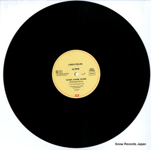 FIELDS, LINDA shame, shame, shame (extended remix) 1CK060-2022106/060-202210-6 - disc