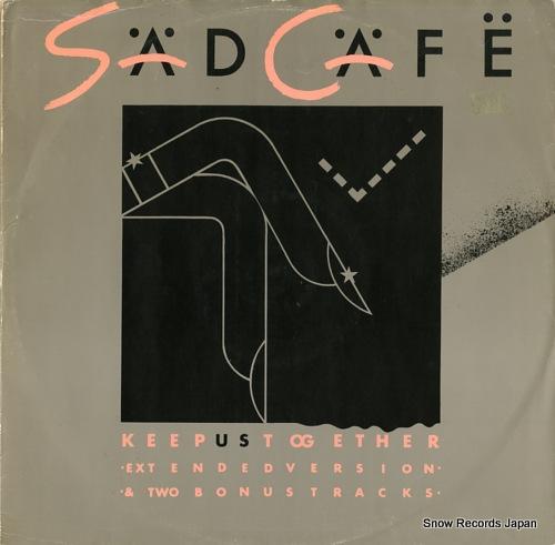 SAD CAFE keep us together CAFE12 - front cover