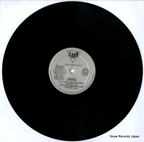 JAYA if you leave me now LMR7000 - disc