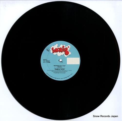 TOTO, PABLO batman is a fag TAI126624 - disc