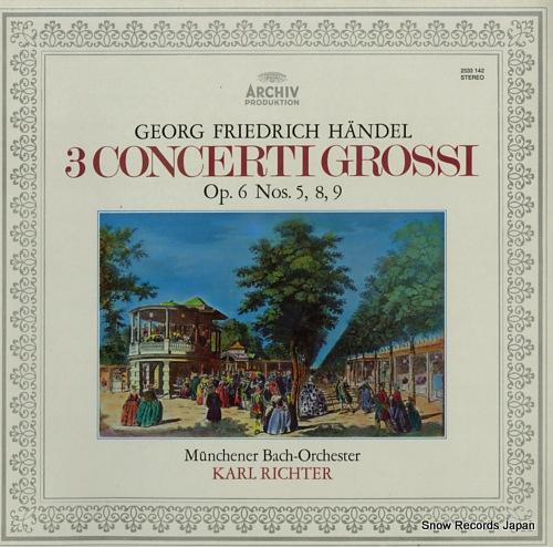 RICHTER, KARL handel; 3 concerti grossi op.6 nos.5, 8, 9 2533142 - front cover