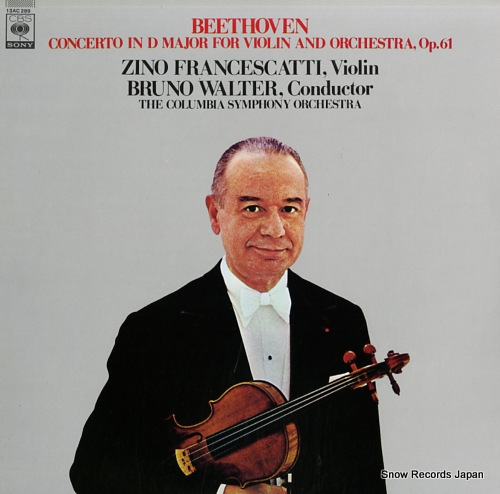 FRANCESCATTI, ZINO / BRUNO WALTER beethoven; concerto in d major for violin and orchestra, op.61 13AC289 - front cover