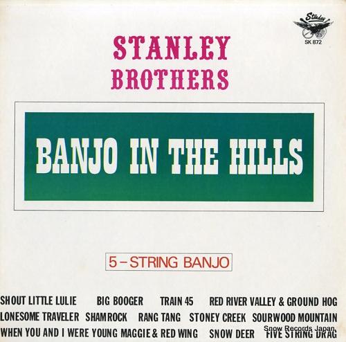 STANLEY BROTHERS, THE banjo in the hills / 5-string banjo SK-872/K-872 - front cover