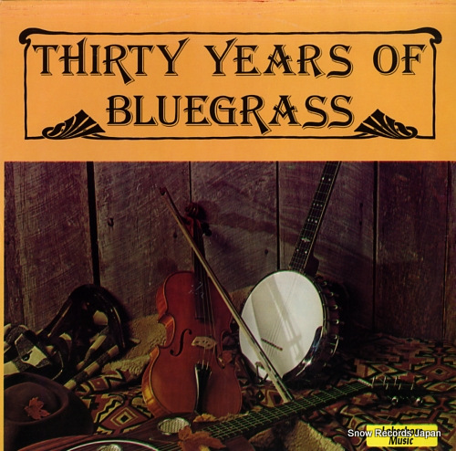 V/A thirty years of bluegrass GT101 - front cover