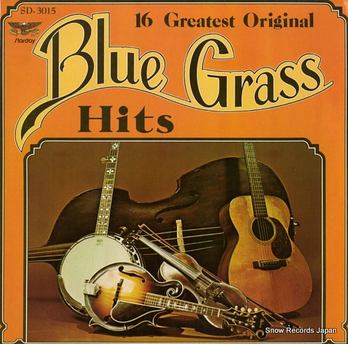 V/A 16 greatest original blue grass hits SD-3015 - front cover