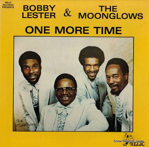LESTER, BOBBY, AND THE MOONGLOWS one more time RELIC8001/LP8001 - front cover