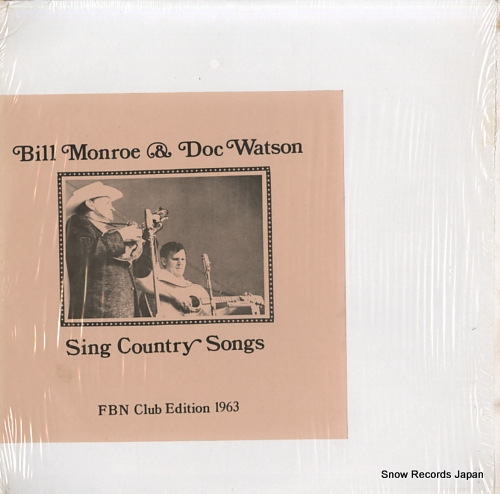 MONROE, BILL, AND DOC WATSON sing country songs FBN-210 - front cover
