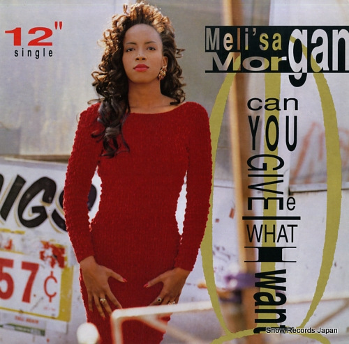 MORGAN, MELI'SA can you give me what i want V-15557 - front cover
