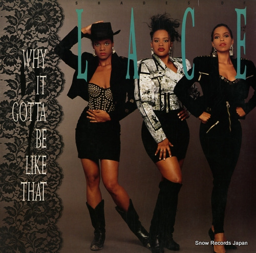 SHADES OF LACE why it gotta be like that? 873535-1 - front cover
