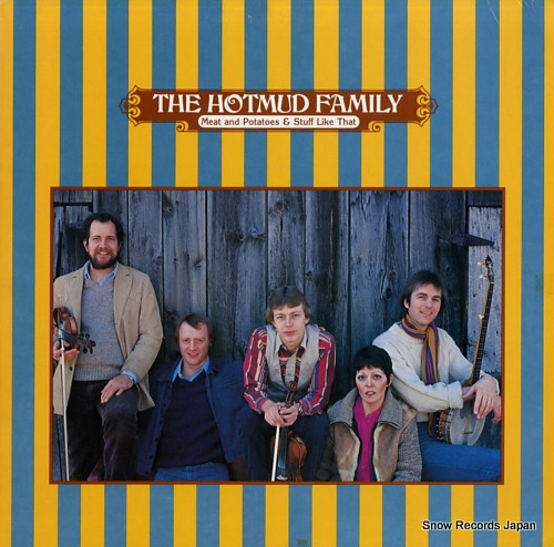 HOTMUD FAMILY, THE meat and potatoes & stuff like that FF251 - front cover