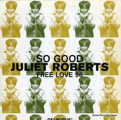 ROBERTS, JULIET so good / free love 98 74321554001 - front cover