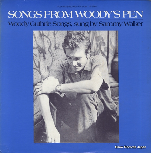 WALKER, SAMMY songs from woody's pen FTS31064 - front cover