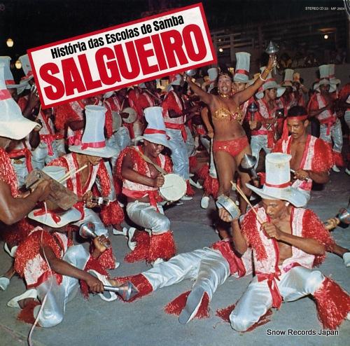 SALGUEIRO - historia das escolas de samba ''salgueiro'' - LP