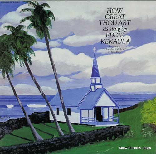 KEKAULA, EDDIE how great thou art KPL1005 - front cover