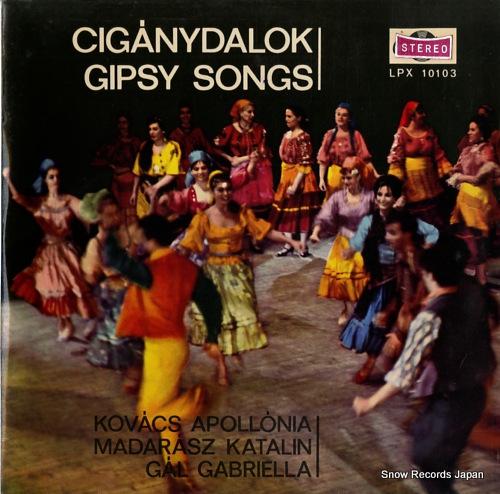 V/A ciganydalok / gipsy songs LPX10103
