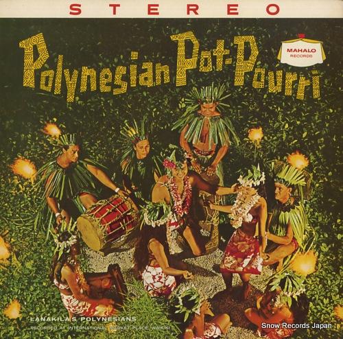 LANAKILA'S POLYNESIANS polynesian pot-pourri M-4003