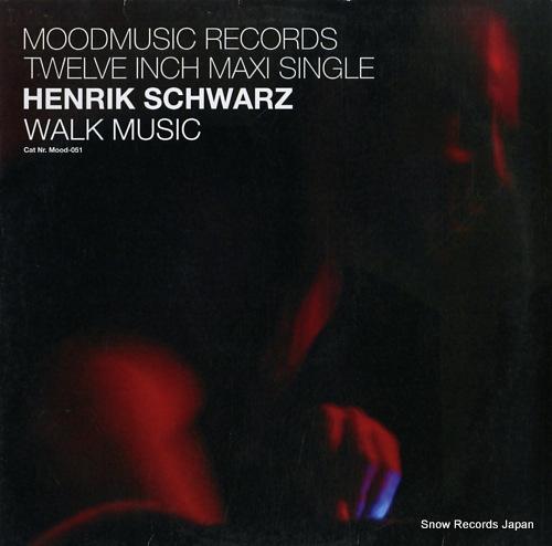 ヘンリック・シュワルツ walk music MOOD-051