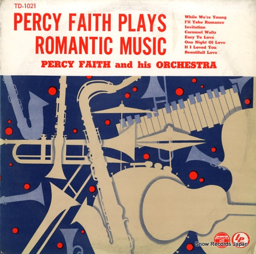 FAITH, PERCY percy faith plays romantic music TD-1021 - front cover
