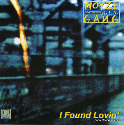 NOYZE GANG - i found lovin' / your love is what i want - LP