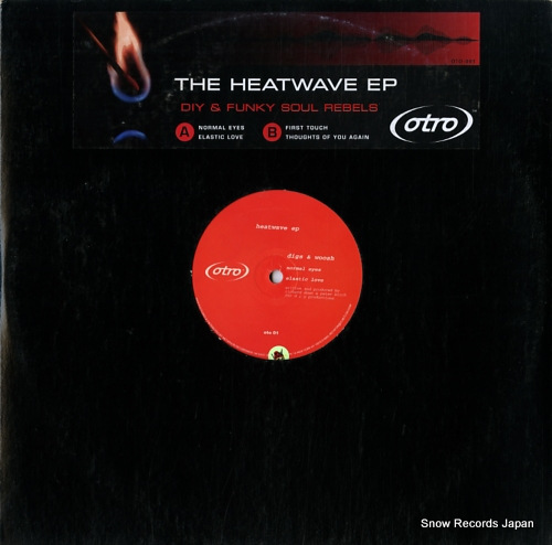 DIY & FUNKY SOUL REBELS the heatwave ep OTO-001 - front cover