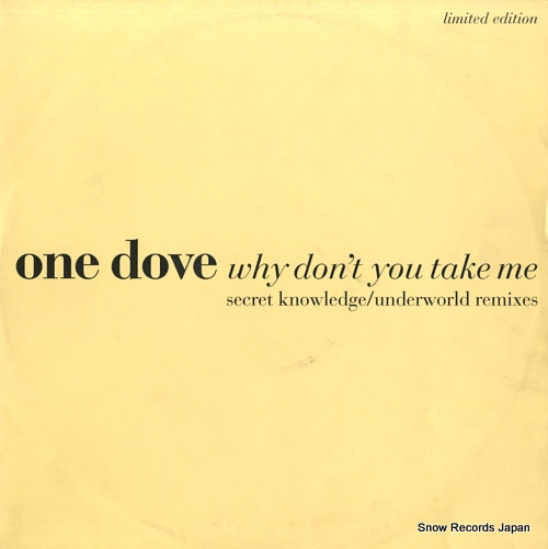 ONE DOVE why don't you take me BOIXR16 / 857395-1 - front cover
