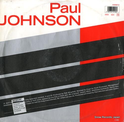 JOHNSON, PAUL don't make me wait too long PJOHNT9 - back cover