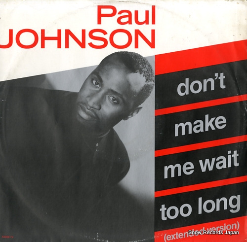 JOHNSON, PAUL don't make me wait too long PJOHNT9 - front cover