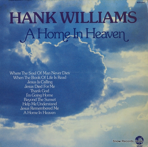 WILLIAMS, HANK a home in heaven M3G-4991 - front cover