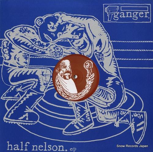 GANGER half nelson ep POMP004 - front cover