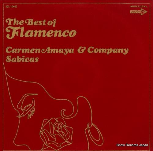 AMAYA, CARMEN, AND SABICAS the best of flamenco SDL-10402 - front cover