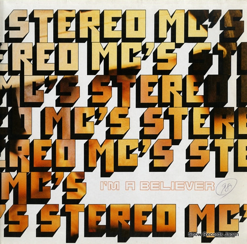 STEREO MC'S i'm a believer 614259 - front cover