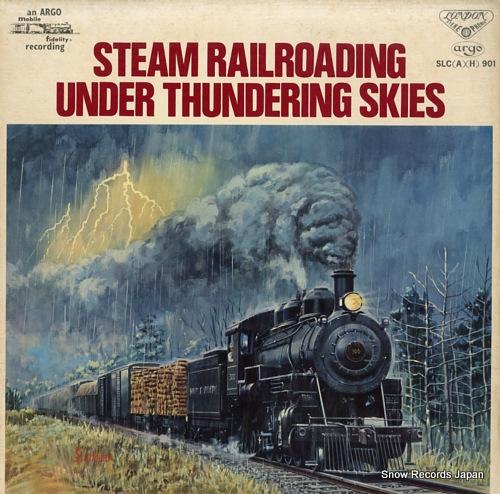 V/A - steam railroading under thundering skies - 33T