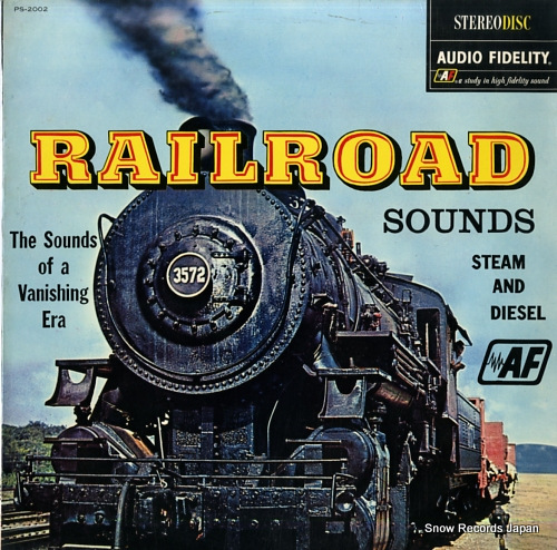 DOCUMENTARY - railroad sounds of a vanishing era / steam and diesel - LP