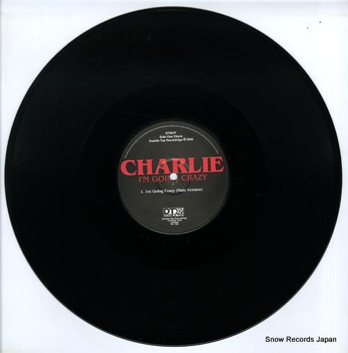 CHARLIE i'm going crazy DT002T - disc