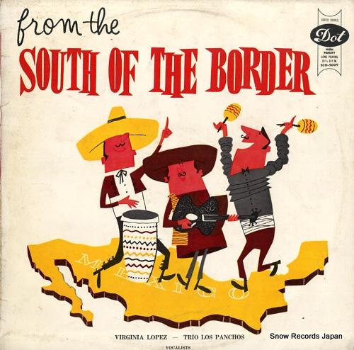 LOPEZ, VIRGINIA / TRIO LOS PANCHOS south of the border SCO-5009 - front cover