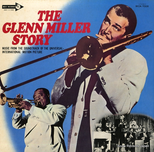 UNIVERSAL-INTERNATIONAL ORCHESTRA, THE the glenn miller story MCA-7005 - front cover