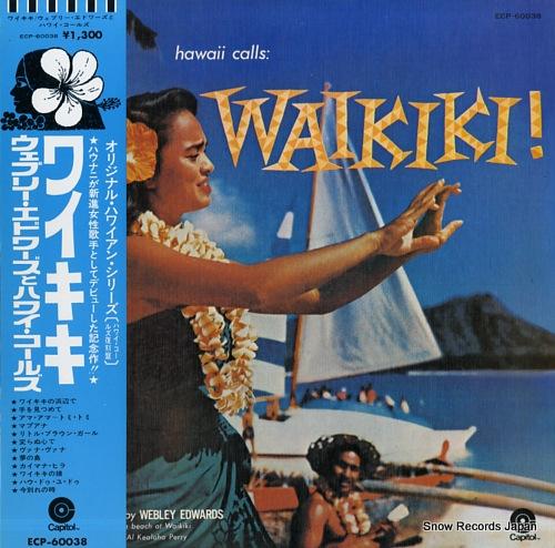EDWARDS, WEBLEY, AND THE HAWAII CALLS waikiki! ECP-60038 - front cover