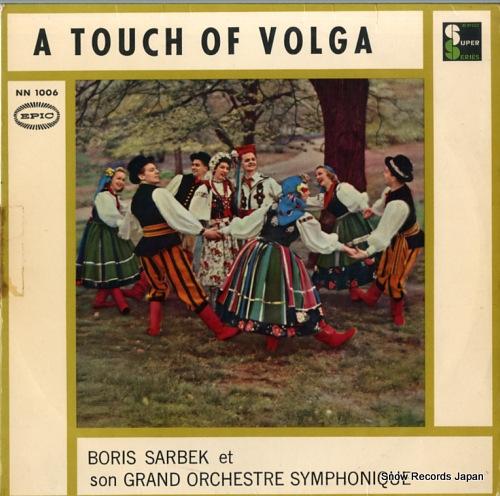 SARBEK, BORIS, ET SON GRAND ORCHESTRE SYMPHONIQUE a touch of volga NN1006 - front cover