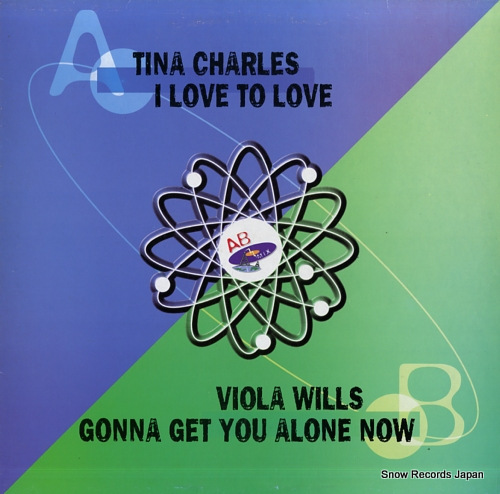 CHARLES, TINA / VIOLA WILLS i love to love / gonna get you alone now ABX002 - front cover