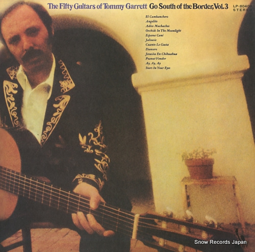 GARRETT, TOMMY go south of the border vol. 3 LP-80409 - front cover