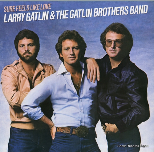 GATLIN, LARRY, AND THE GATLIN BROTHERS BAND sure feels like love FC38135 - front cover