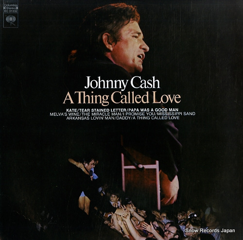 CASH, JOHNNY a thing called love KC31332 - front cover