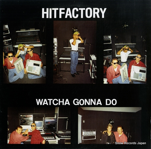 HIT FACTORY watcha gonna do INT.011 - front cover