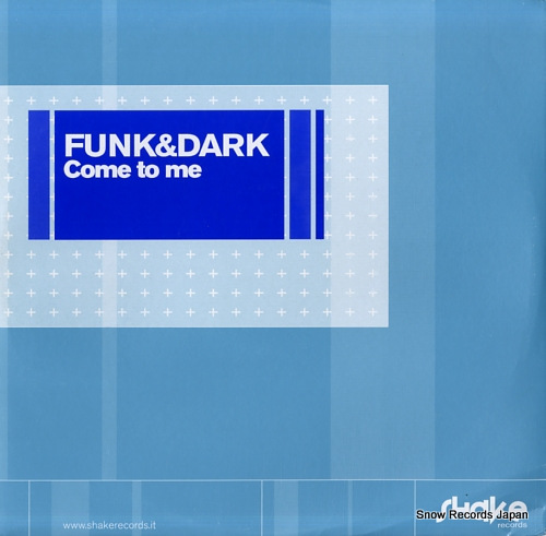 FUNK AND DARK come to me SHK001-02 - front cover