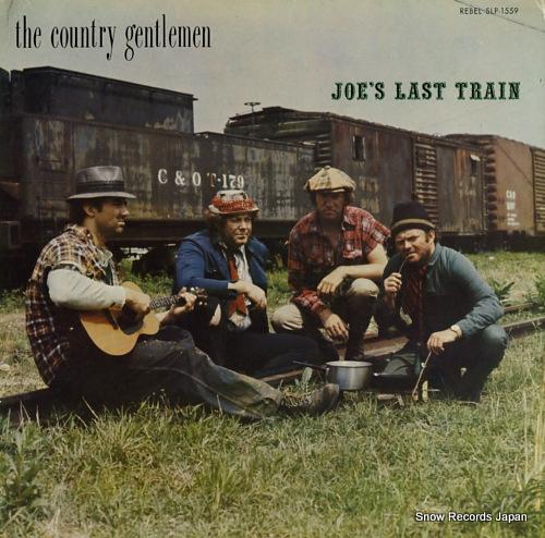 COUNTRY GENTLEMEN, THE joe's last train SLP-1559 - front cover