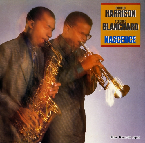 HARRISON, DONALD, AND TERENCE BLANCHARD nascence C40335 - front cover