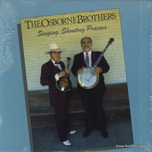 OSBORNE BROTHERS, THE singing, shouting praises SH-3764 - front cover