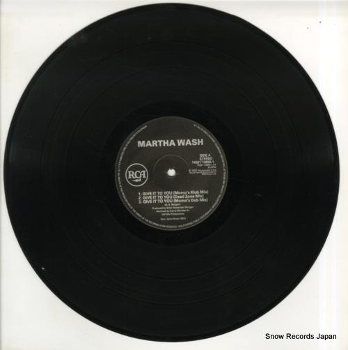 WASH, MARTHA give it to you 7432113656-1 - disc