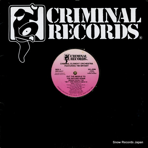 CRIMINAL ELEMENT ORCHESTRA put the needle to the record again CR12-017 - front cover